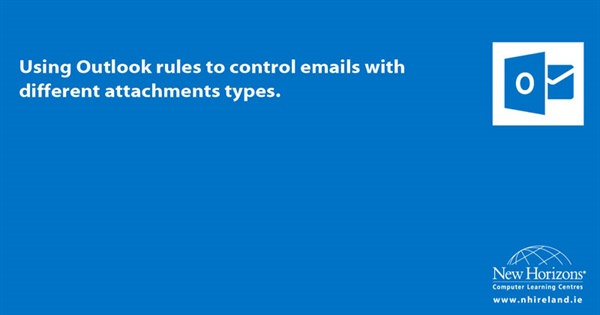 Using Outlook rules to control emails with different attachments types