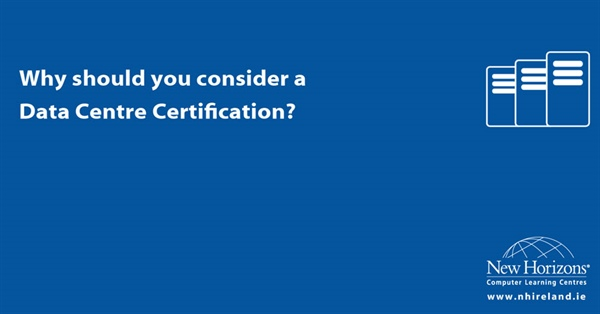 Why should you consider a Data Centre Certification?