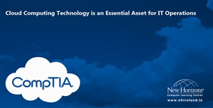 Cloud Computing Technology is an Essential Asset for IT Operations