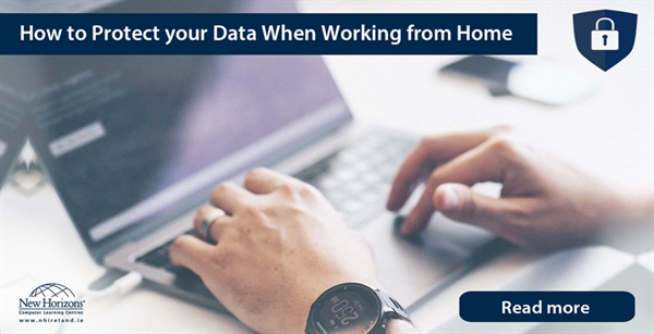 Protect Your Data While Working at Home