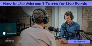 Microsoft Teams for Live Events